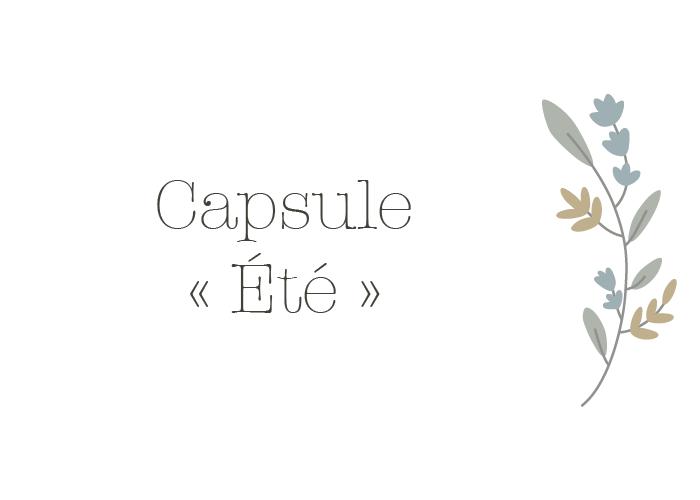 CAPSULE ÉTÉ